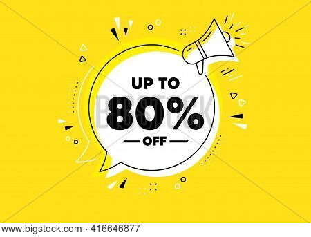 Up To 80 Percent Off Sale. Megaphone Yellow Vector Banner. Discount Offer Price Sign. Special Offer