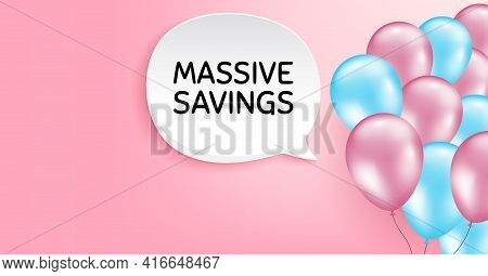 Massive Savings. Pink Balloon Vector Background. Special Offer Price Sign. Advertising Discounts Sym