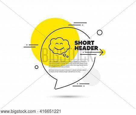 Smile Chat Line Icon. Speech Bubble Vector Concept. Happy Emoticon Sign. Comic Speech Bubble Symbol.