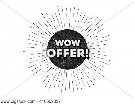 Wow Offer. Vintage Star Burst Banner. Special Sale Price Sign. Advertising Discounts Symbol. Hipster