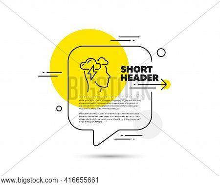 Mindfulness Line Icon. Speech Bubble Vector Concept. Psychology Sign. Cloud Storm Symbol. Mindfulnes