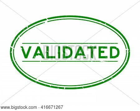 Grunge Green Validated Word Oval Rubber Seal Stamp On White Background
