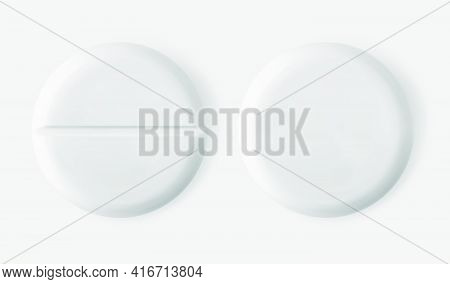 White Round Tablet Pill Front And Back Side Isolated 3d Realistic Vector Illustration. Pharmaceutica