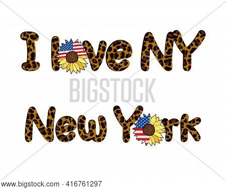 The Word New York And Its Abbreviation, Decorated With A Leopard Print And Decorated With A Sunflowe