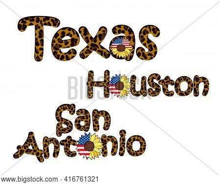 Texas City Names Featuring A Leopard Print And A Sunflower Flower With The Us Flag. Fashionable Desi