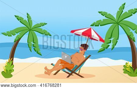 Freelancer With Laptop Rests In Recliner On Beach At Summer. Distant Worker Is Typing Keyboard