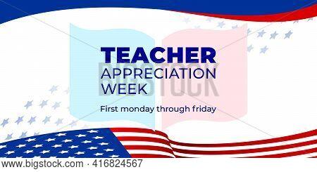 Teacher Appreciation Week. Vector Web Banner For Social Media, Poster, Card, Flyer. Text Teacher App