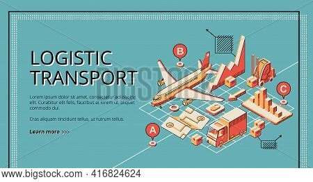 Business Logistic Transport Isometric Vector Web Banner, Landing Page. Cargo Plane, Truck Transporti