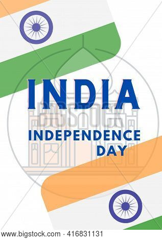 India Independence Day, 15th August India Happy Independence Day. Illustration Of Freedom Of India,