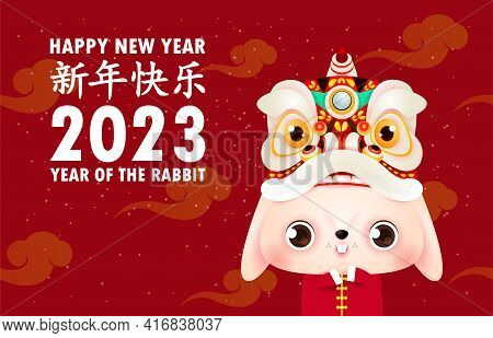 Happy Chinese New Year 2023 Greeting Card, The Year Of The Rabbit Zodiac, Little Bunny Greeting  Pos