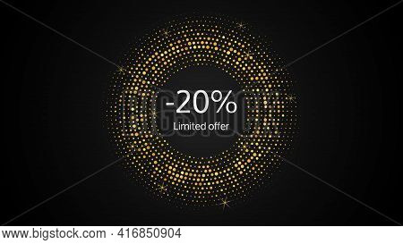 Limited Offer Gold Halftone Dotted Banner With A 20% Discount . White Numbers In Gold Glittering Cir