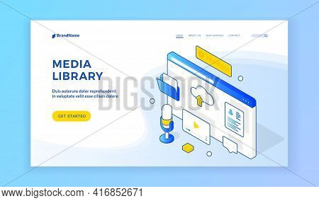 Media Library. Isometric Web Page Template Presenting Service Of Online Media Library. Browser Scree