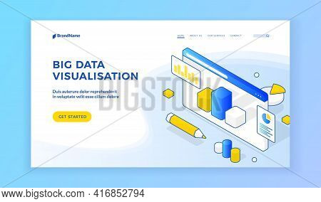 Big Data Visualization. Isometric Vector Illustration Of Website With Graphs On Advertisement Banner