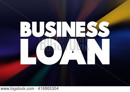 Business Loan Text Quote, Business Concept Background