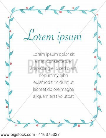 Hand Drawn Watercolour Frame With Floral Elements, Including Blue Leaves And Red Berries, Vector Ill