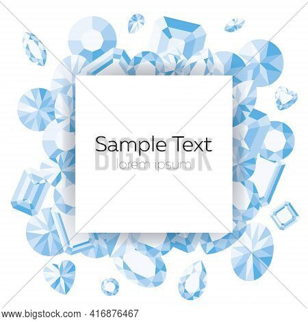 Vector Template With A Scattering Of Blue Gems On A White Background And Space For Text.