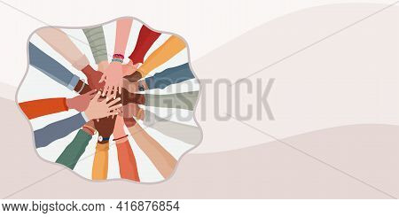 Group Hands On Top Of Each Other Of Diverse Multi-ethnic And Multicultural People.diversity People.