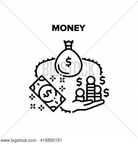 Money Finance Vector Icon Concept. Dollar Banknote In Bag Package And Hand Holding Coin Heap, Cash M