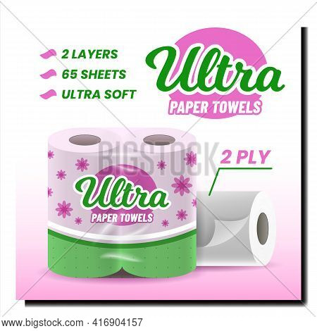 Ultra Paper Towels Creative Promo Poster Vector. Paper Towels Blank Packaging Advertising Banner. Pr