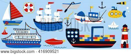 Boat And Ship Set. Cartoon Hand Drawn Colorful Sail Childish Collection, Sailing Yacht, Sailboat And