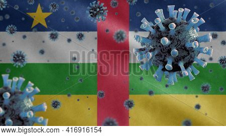 3D, Central African Flag With Coronavirus Outbreak. Central Africa Covid 19