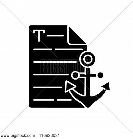 Anchor Text Black Glyph Icon. Webpage With Link. Document With Hyperlink. Copywriting, Professional