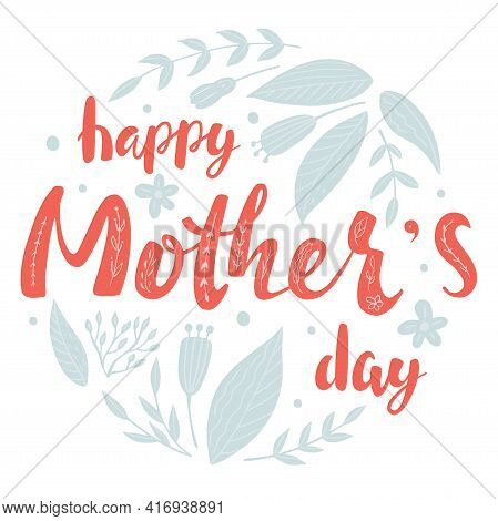 Mother's Day Greeting Card Or Banner With Hand Written Text