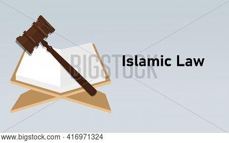 Sharia Law Islamic Muslem Legal Legislation Regulation Concept Hammer And Book