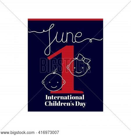 Calendar Sheet, Vector Illustration On The Theme Of International Children's Day. June 1. Decorated