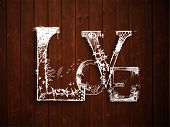 Love text on grungy brown background for Valentines Day.. poster