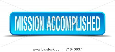 Mission Accomplished Blue 3D Realistic Square Isolated Button