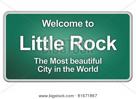 Welcome To Little Rock