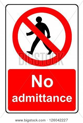 An illustration of a No admittance sign