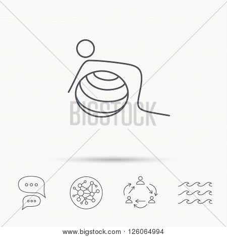 Gymnastic ball icon. Pilates fitness sign. Sport workout symbol. Global connect network, ocean wave and chat dialog icons. Teamwork symbol. poster