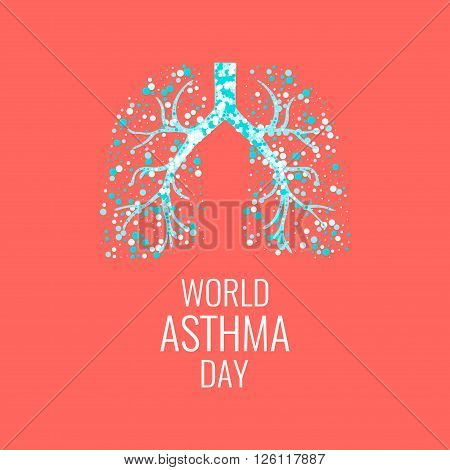 World Asthma Day poster with illustration of lungs filled with air bubbles. Asthma awareness sign. Asthma solidarity day. Healthy lungs symbol. Vector illustration.