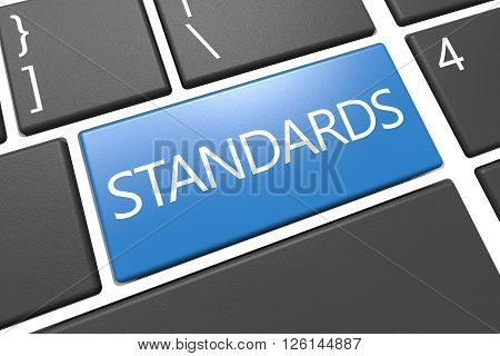 Standards - keyboard 3d render illustration with word on blue key