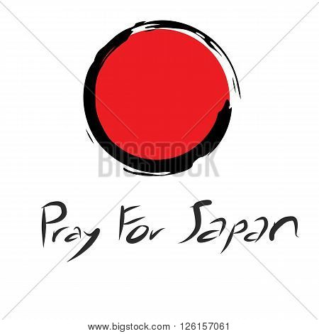 Pray for Japan with red circle of Japan symbol draw with chinese brush on white background and art letter