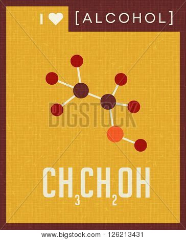 retro scientific poster banner illustration of the molecular formula and structure of alcohol. For those who love to drink.