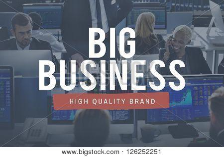 Big Business Company Commerce Economy Enterprise Concept