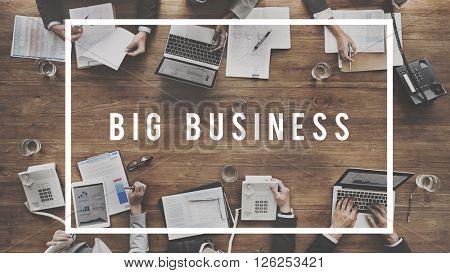 Big Business Corporate Organization Management Concept