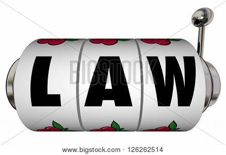 Law Legal Verdict Court Case Trial Lawyer Attorney Slot Machine Wheels