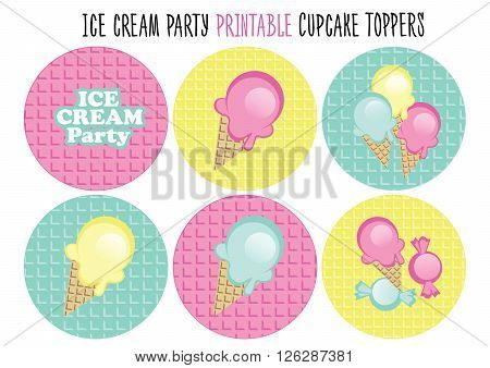 Cupcake toppers printable. Cut. Ice cream party