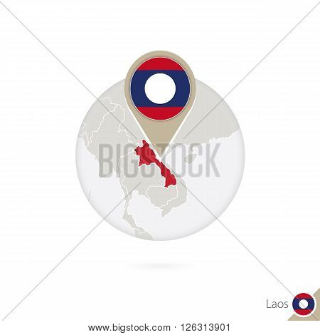 Laos Map And Flag In Circle. Map Of Laos, Laos Flag Pin. Map Of Laos In The Style Of The Globe.
