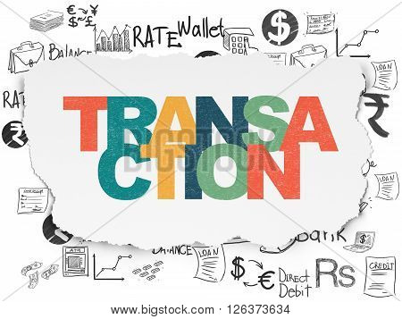 Banking concept: Transaction on Torn Paper background