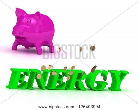 ENERGY bright word many monets money pink piggy on white background