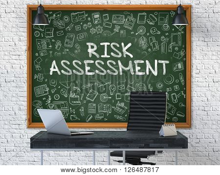 Hand Drawn Risk Assessment on Green Chalkboard. Modern Office Interior. White Brick Wall Background. Business Concept with Doodle Style Elements. 3D.