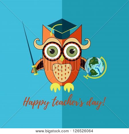 Flat owl geography teacher with globe. Happy teacher's day illustration.