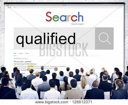 Qualified Qualify Qualification Diploma Capacity Concept