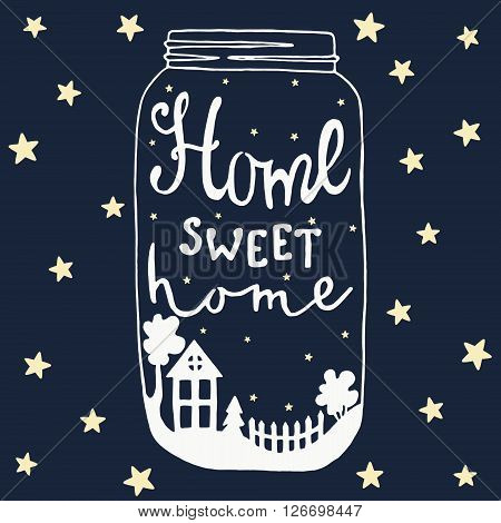 Jar with text and house yard tree fir fence bush and stars Home sweet home lettering. Night sky background