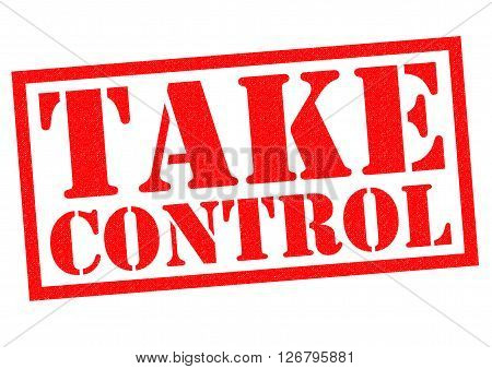 TAKE CONTROL red Rubber Stamp over a white background.